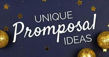 Unique Promposal Ideas