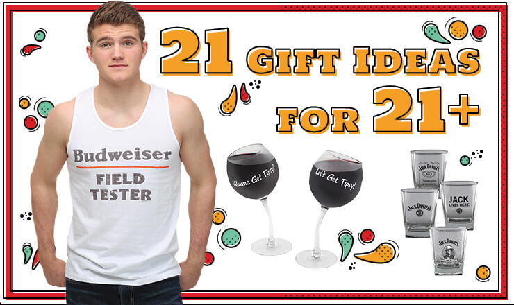 21 gift ideas for 21+