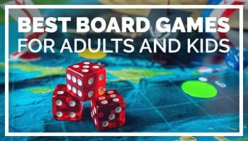 Best Board Games for Kids and Adults