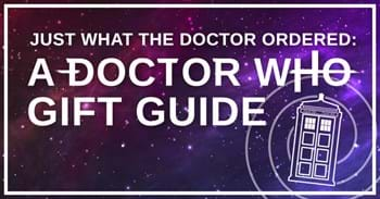 \Doctor Who Gift Guide