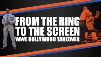 From the Ring to the Screen: WWE Hollywood Takeover [Infographic]