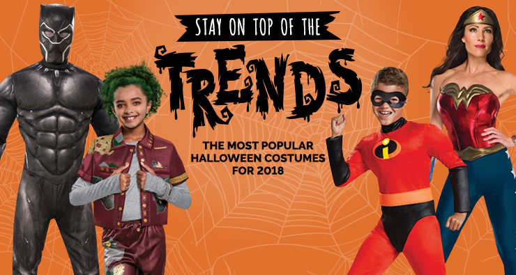 Stay on Top of the Trends: The Most Popular Halloween Costumes for 2018