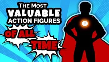 The Most Valuable Action Figures of All Time