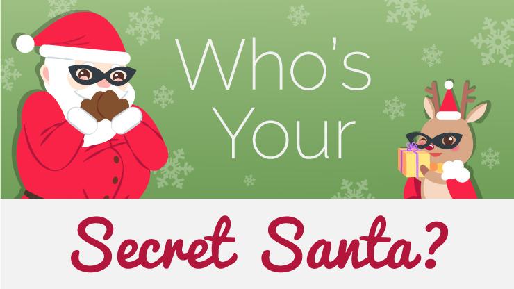 Who's Your Secret Santa?