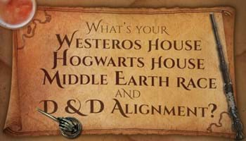 What's Your Westeros House, Hogwarts House, Middle Earth Race, and Dungeons & Dragons Alignment? [Quiz]