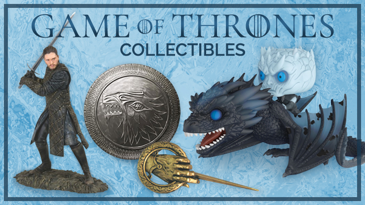 Game of Thrones Collectibles