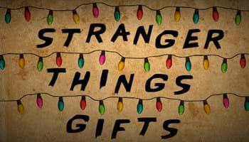 Straight Outta Hawkins: Stranger Things Gifts from the Upside Down