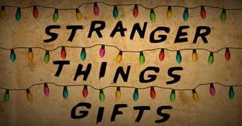 Stranger Things Gifts