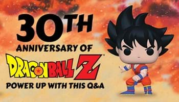 30th Anniversary: Power Up with this Dragon Ball Z Q&A