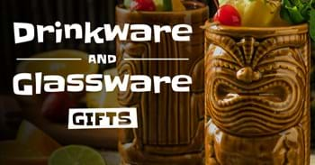 Drinkware and Glassware Gifts
