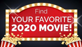 Let Us Find Your Favorite 2020 Movie!