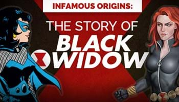 Infamous Origins: The Story of Black Widow