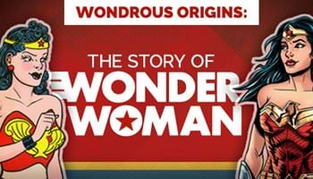 Wondrous Origins: The Story of Wonder Woman