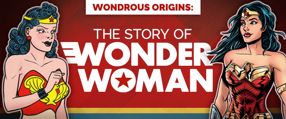 Wondrous Origins: The Story of Wonder Woman