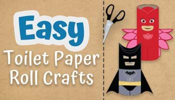 You'll Be on a Roll with These Easy Toilet Paper Roll Crafts