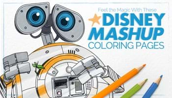 Feel the Magic With These Mashup Disney Coloring Pages [Printables]