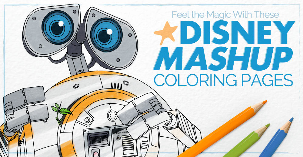 Feel The Magic With These Mashup Disney Coloring Pages [Printables] -  FUN.com Blog