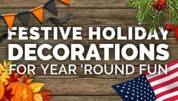 Festive Holiday Decorations for Year 'Round Fun