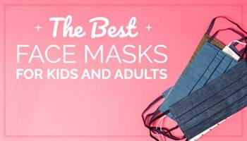 The Best Face Masks for Kids and Adults