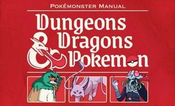 Pokémonster Manual: Dungeons & Dragons & Pokémon