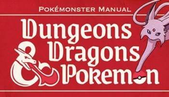 Dungeons & Dragons & Pokémon Mashup