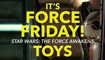 It's Force Friday! Star Wars: The Force Awakens Toys