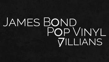 James Bond POP! Vinyl Villains