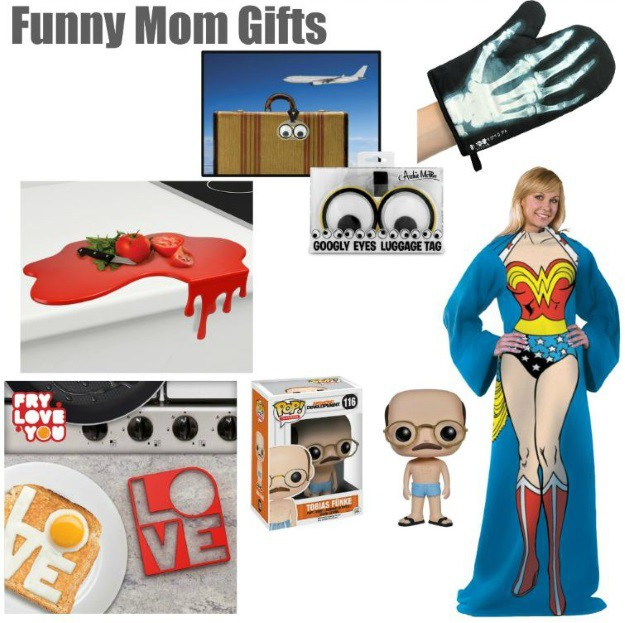 Funny Gift Ideas for Mothers Day