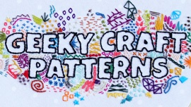 Geeky Craft Patterns for Your Next Crafting Quest