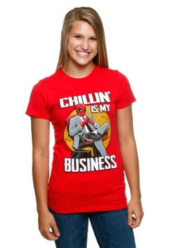 Deadpool Chillin Is My Business T-Shirt