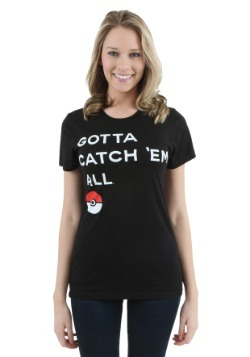Womens Pokemon Gotta Catch Them All T-Shirt