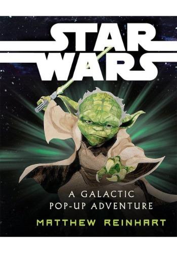 Star Wars: A Galactic Pop-Up Adventure SCH978-0-545-17616-3