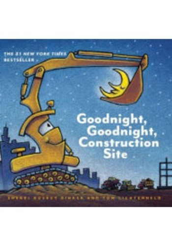 Goodnight, Goodnight, Construction Site and Steam Train