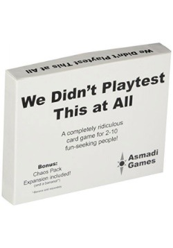 We Didn't Playtest This at All Card Game