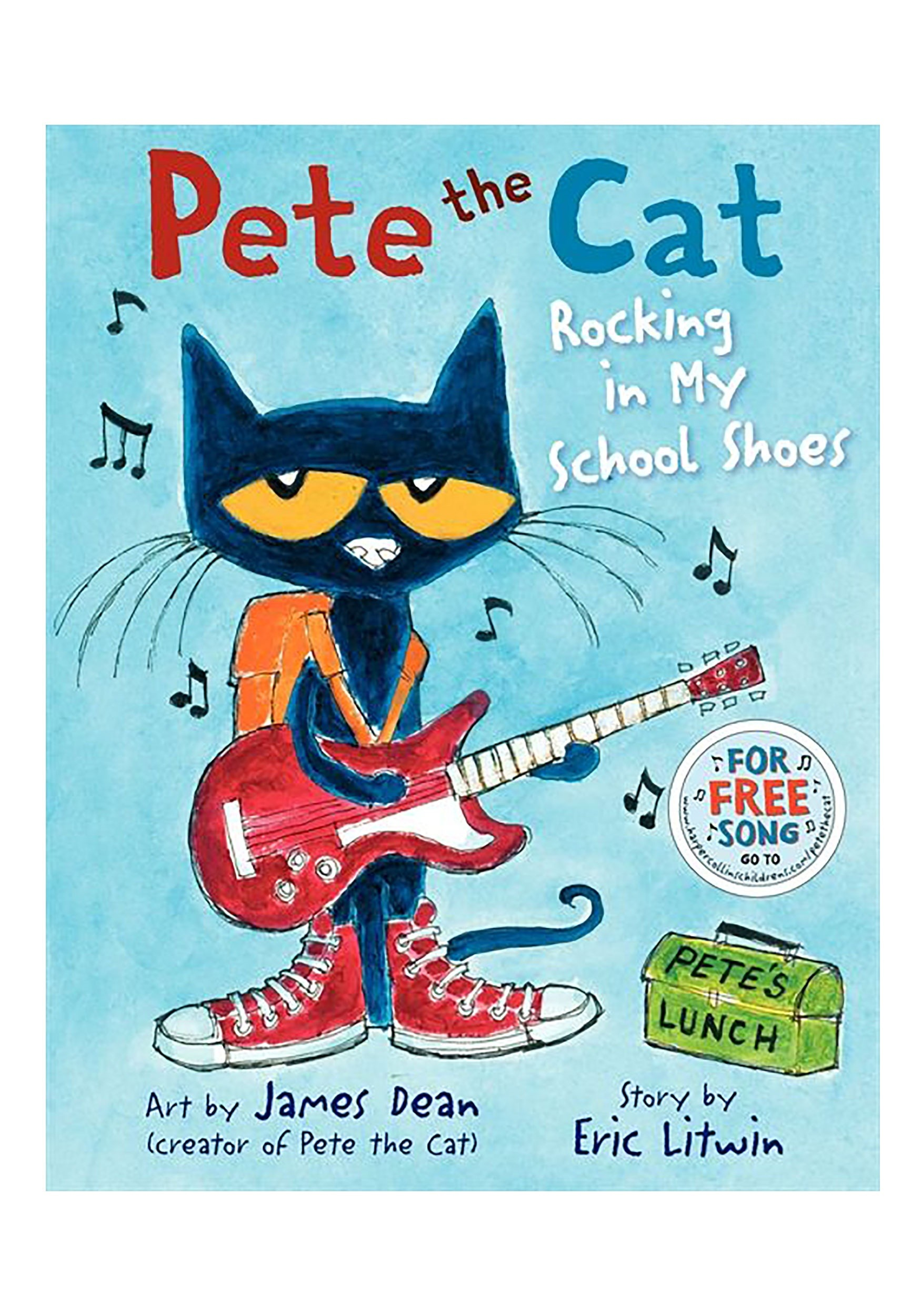 Pete the Cat: Rocking in My School Shoes Hard Cover