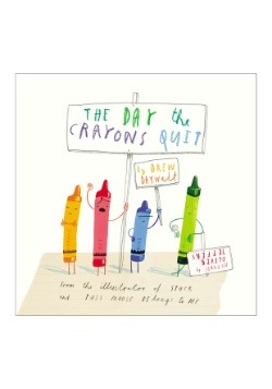 Day the Crayons Quit Childrens Book