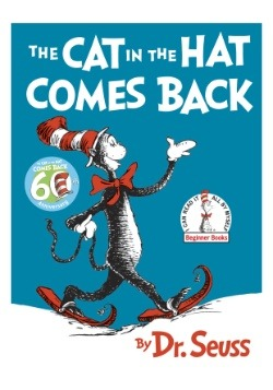 The Cat in the Hat Comes Back by Dr. Seuss Hardcover