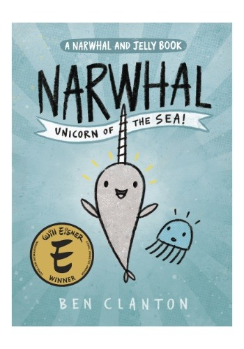 Narwhal Unicorn of the Sea Picture Book