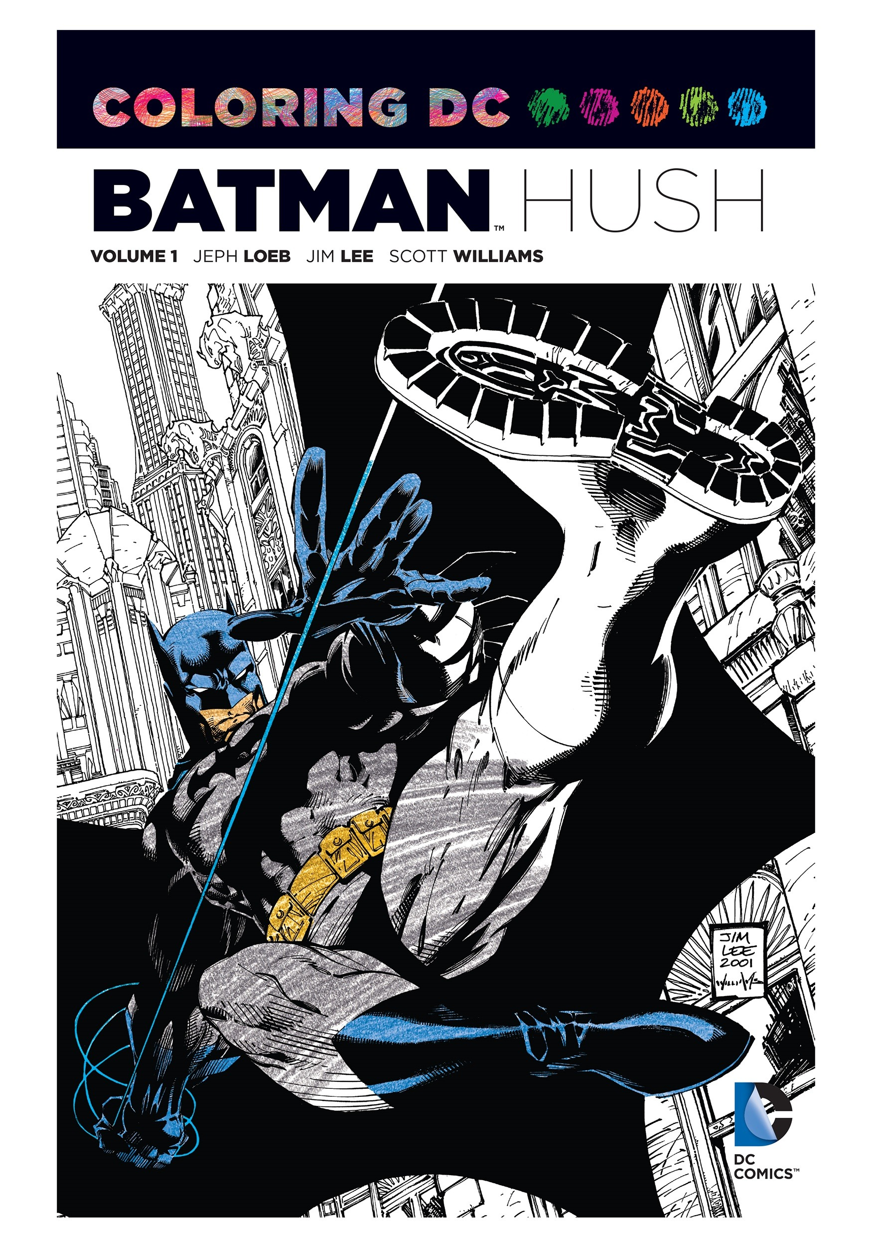Coloring Dc Batman Hush Vol 1 Coloring Book