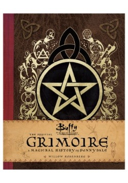 Buffy The Vampire Slayer: The Official Grimoire
