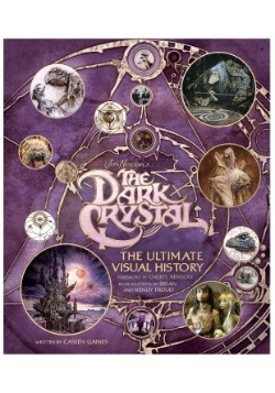 The Ultimate Visual History of The Dark Crystal:
