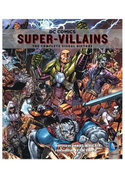 DC Comics: Super-Villains Hardcover