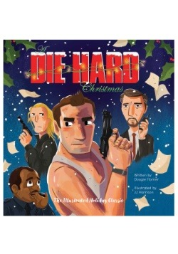 A Die Hard Christmas: The Illustrated Holiday Classic