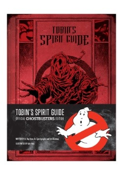 Tobin's Spirit Guide- Official Ghostbusters Edition