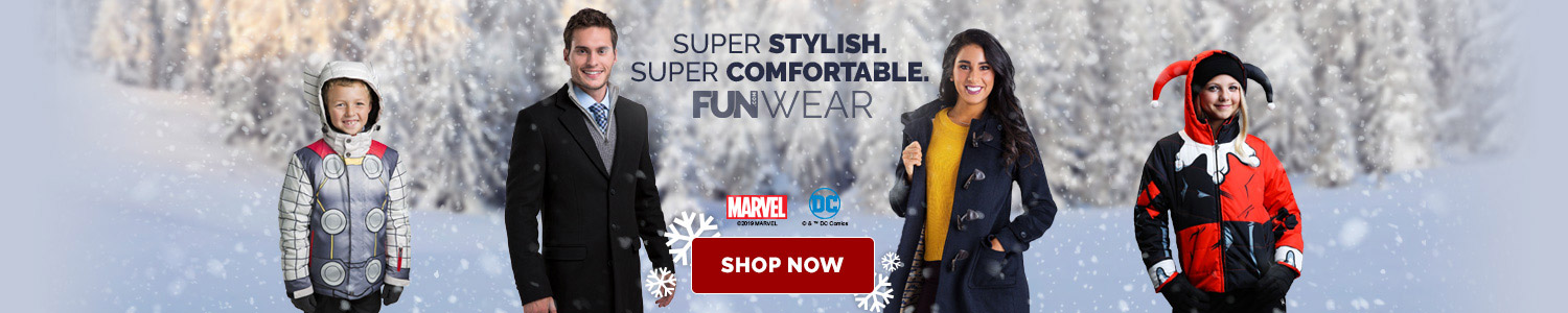 Show Winter that You Mean Business. FUNwear Coats and Jackets.